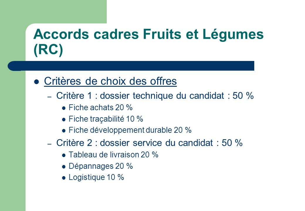 Accords cadres Fruits et Légumes (RC)