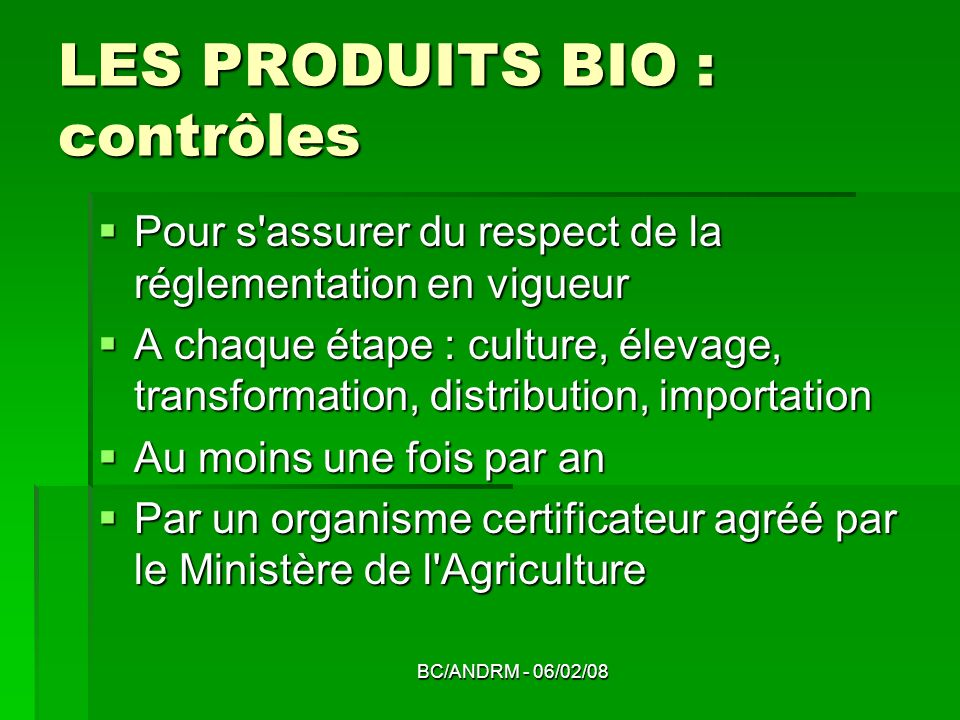 LES PRODUITS BIO : contrôles