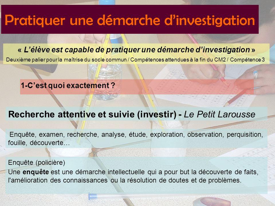 « L'élève est capable de pratiquer une démarche d'investigation »