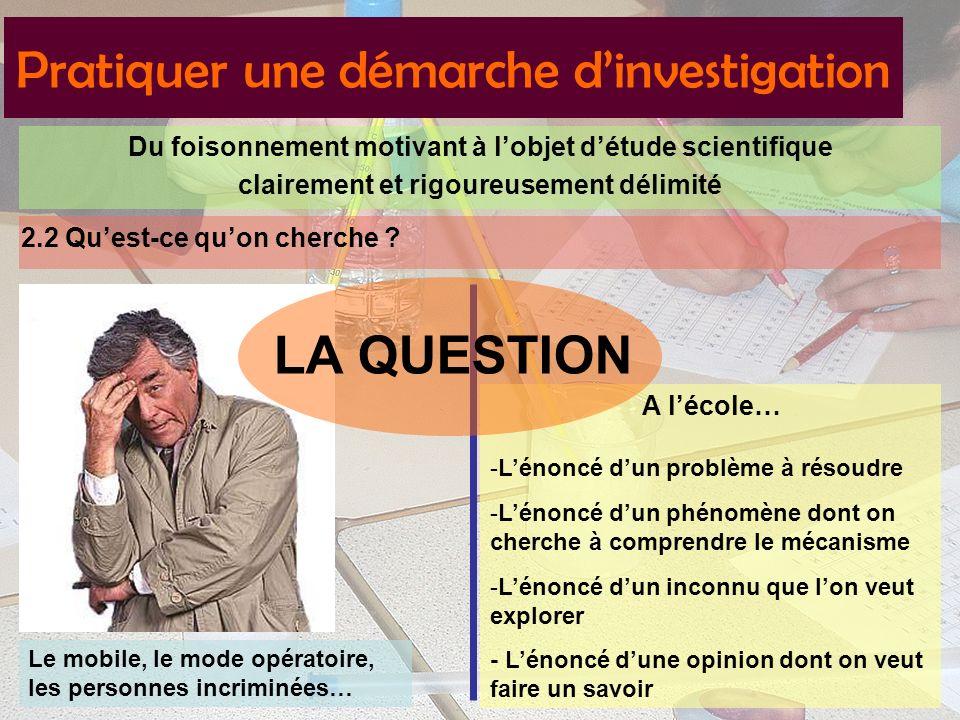 Pratiquer une démarche d'investigation
