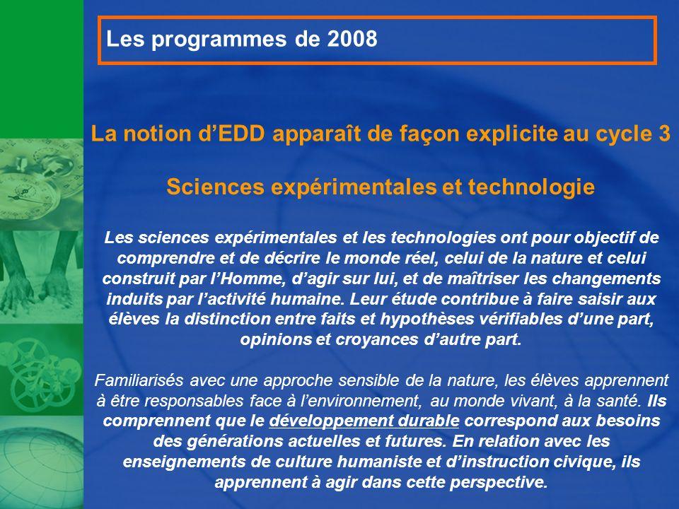 La notion d'EDD apparaît de façon explicite au cycle 3