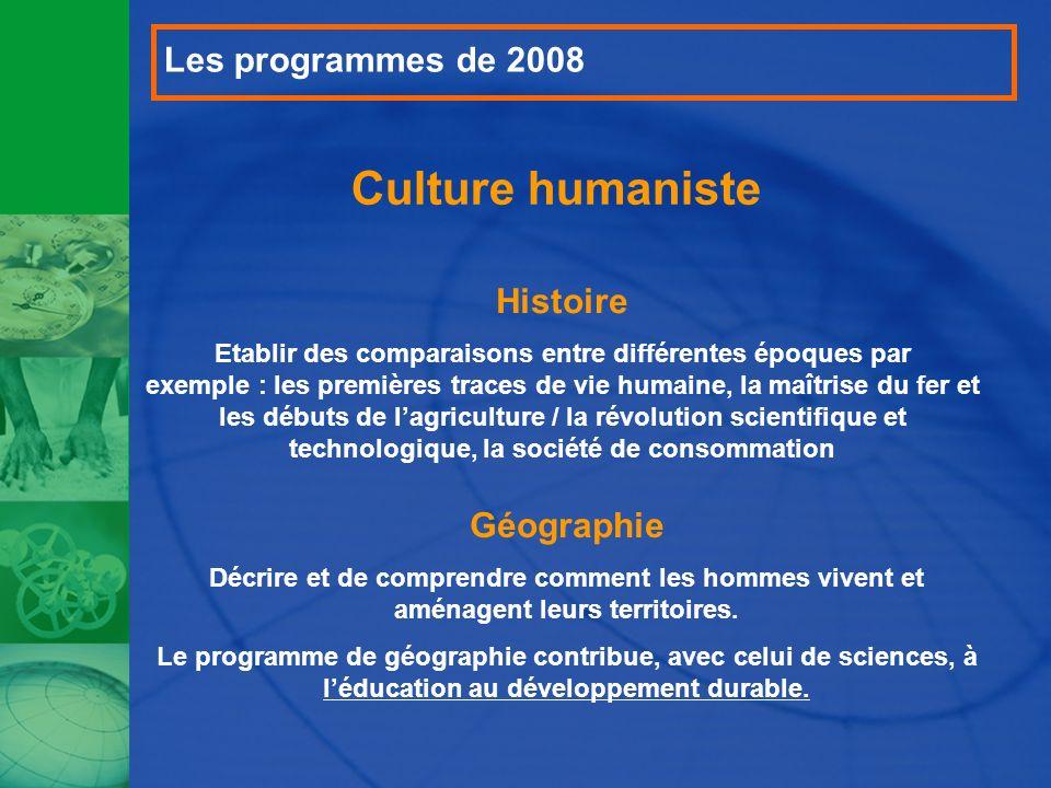Culture humaniste Les programmes de 2008 Histoire Géographie