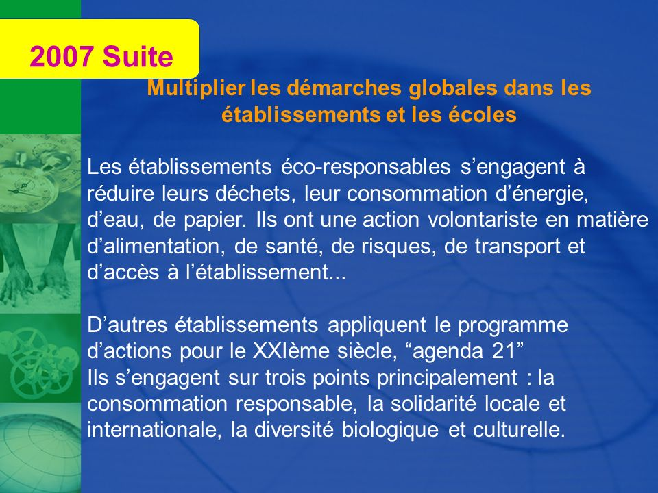 2007 Suite Multiplier les démarches globales dans les établissements et les écoles.