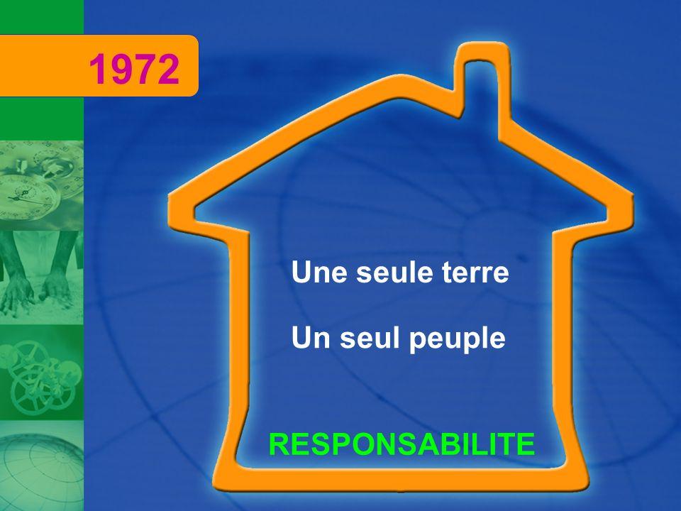 1972 Une seule terre Un seul peuple RESPONSABILITE
