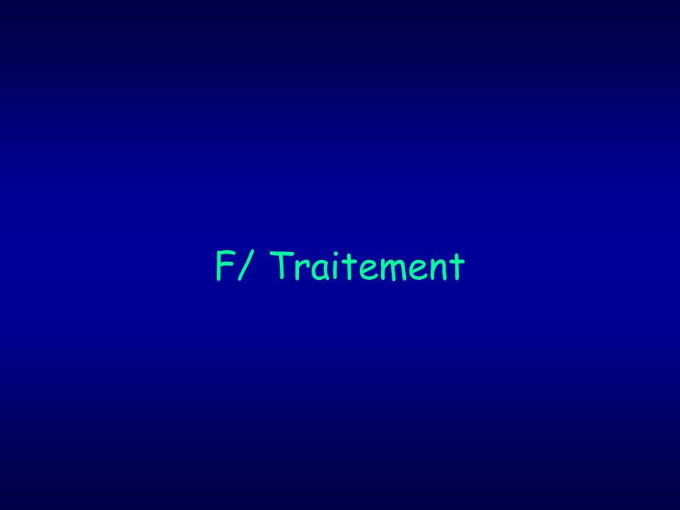 F/ Traitement