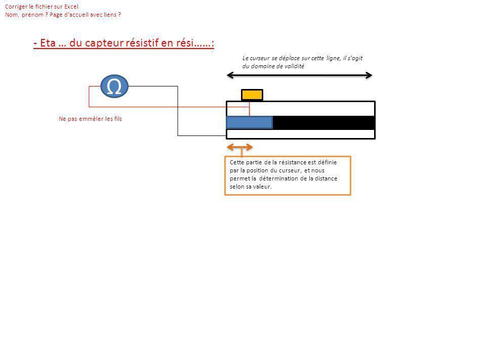 Ω - Eta … du capteur résistif en rési……: Corriger le fichier sur Excel