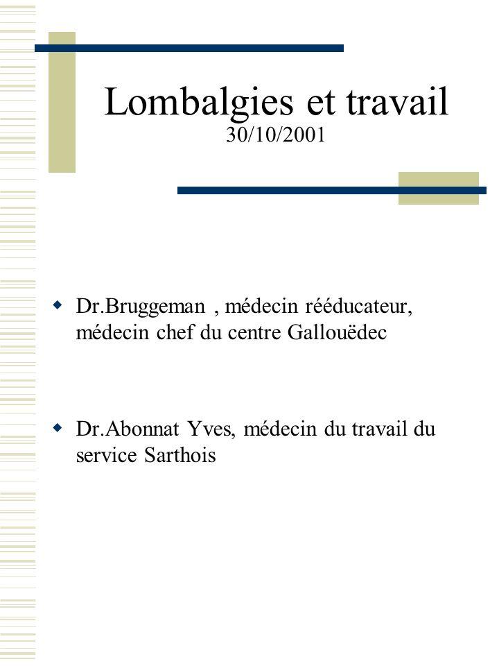 Lombalgies et travail 30/10/2001
