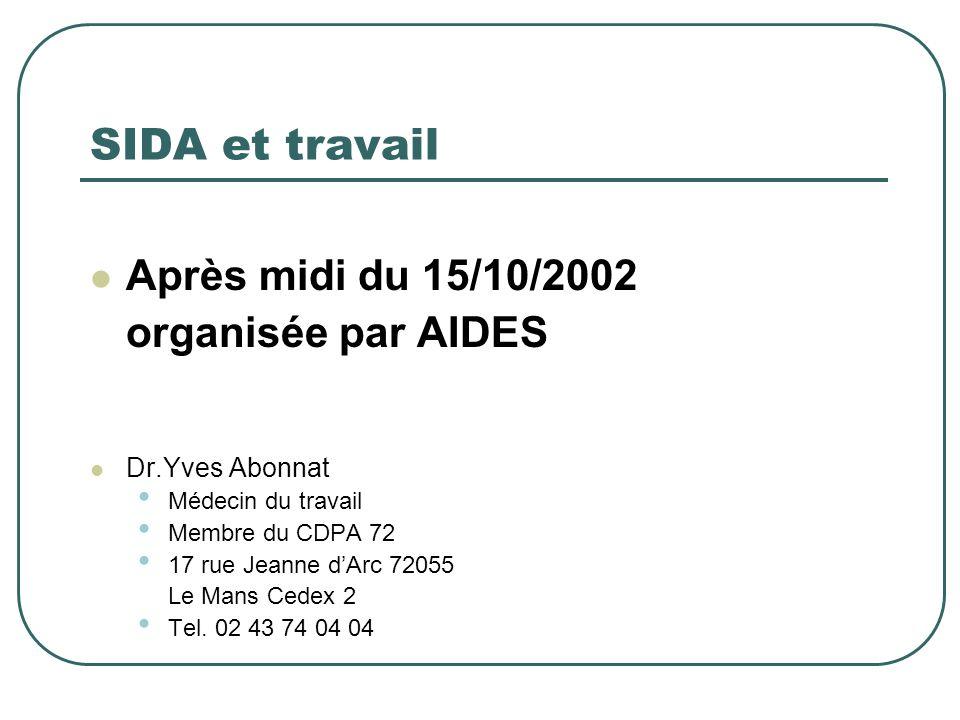 SIDA et travail Après midi du 15/10/2002 organisée par AIDES