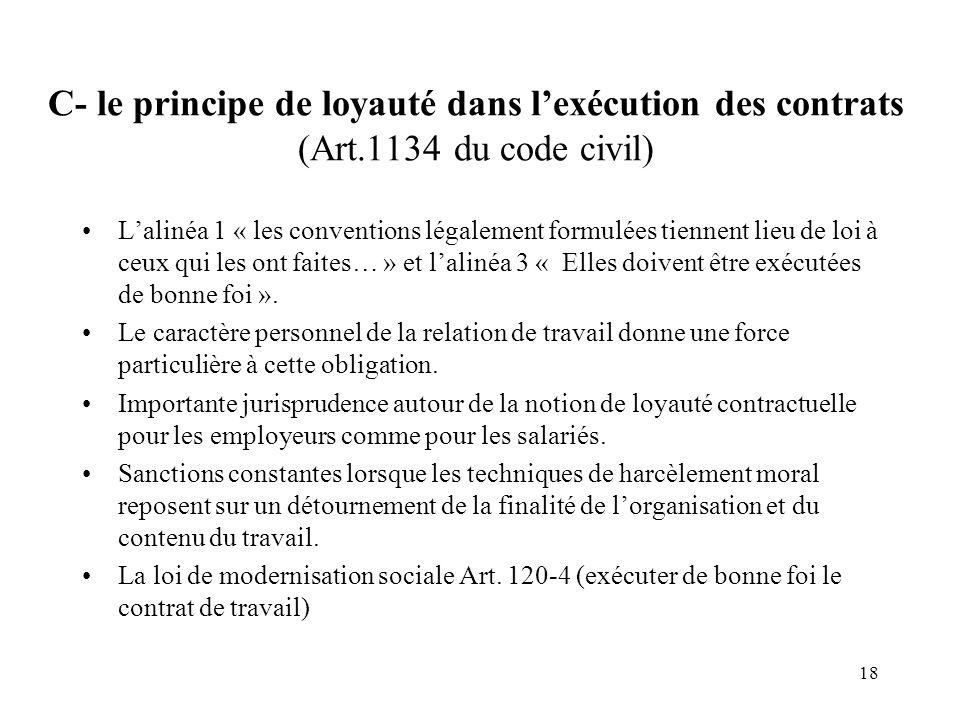 C- le principe de loyauté dans l'exécution des contrats (Art