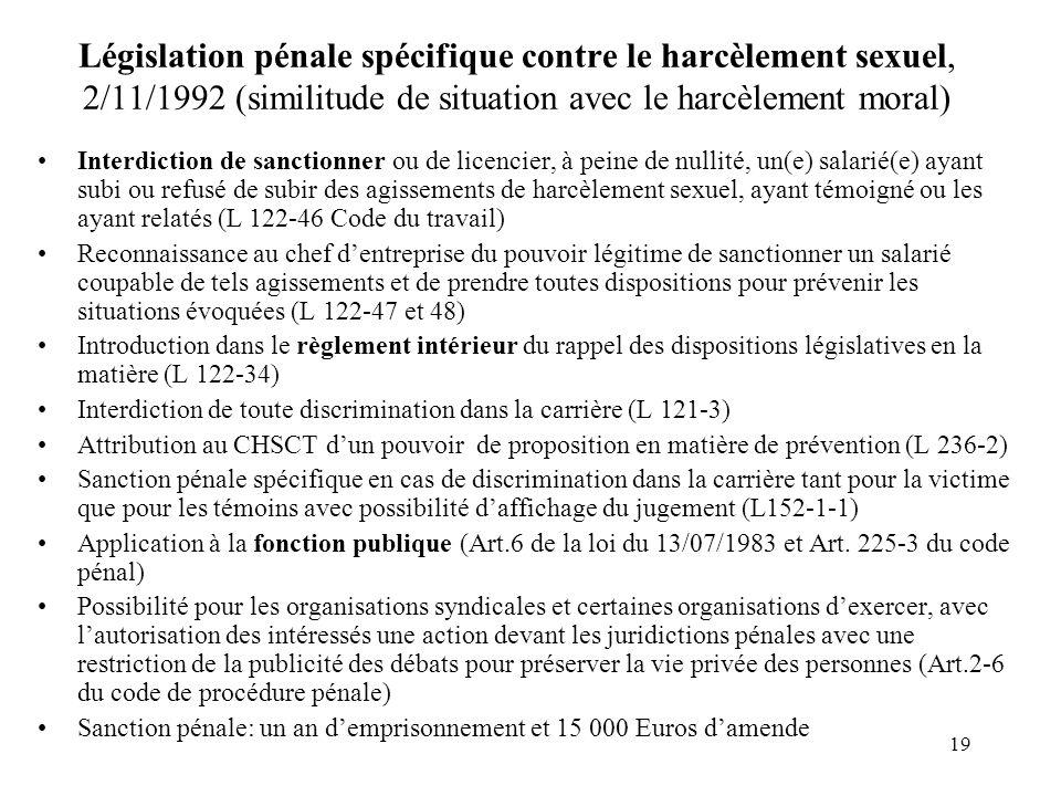 Législation pénale spécifique contre le harcèlement sexuel, 2/11/1992 (similitude de situation avec le harcèlement moral)