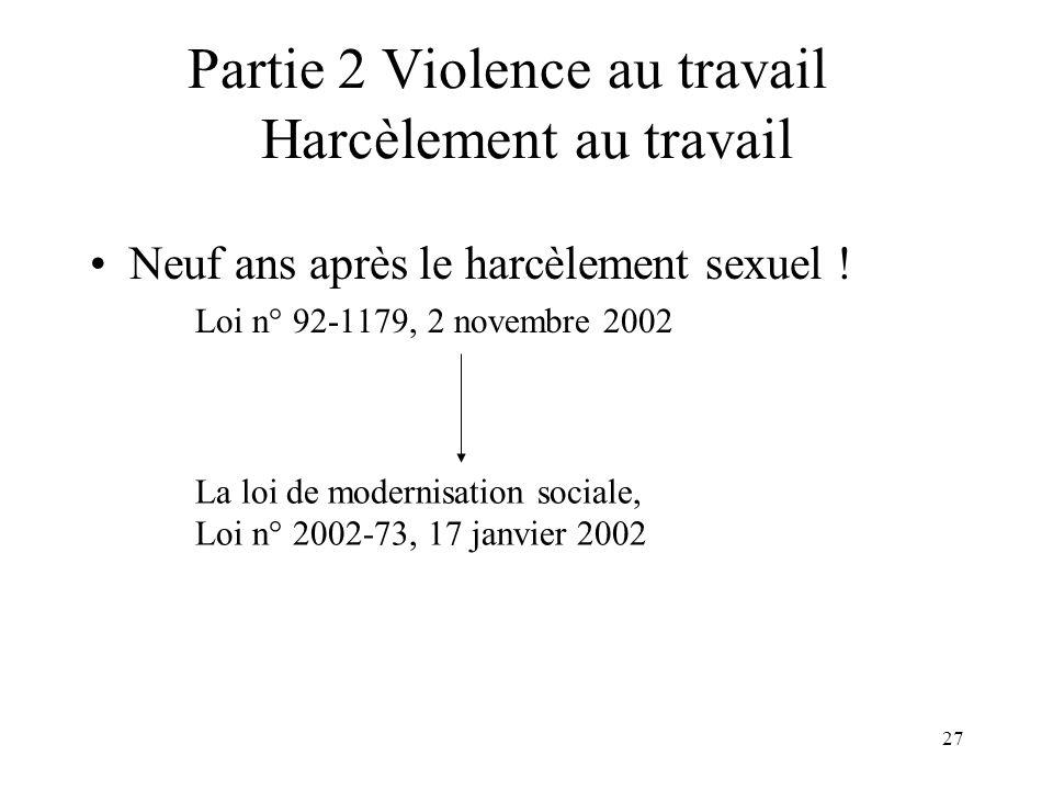 Partie 2 Violence au travail Harcèlement au travail