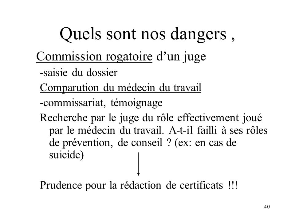 Quels sont nos dangers , Commission rogatoire d'un juge