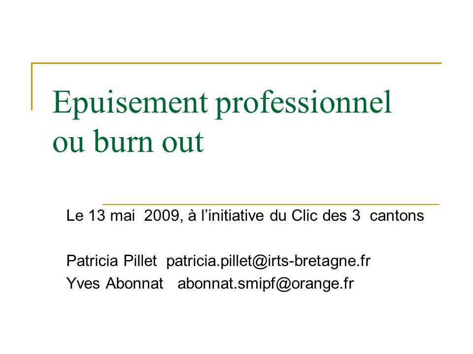 Epuisement professionnel ou burn out