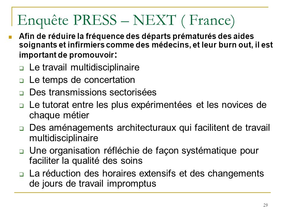 Enquête PRESS – NEXT ( France)
