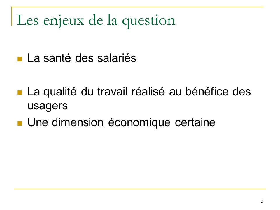 Les enjeux de la question