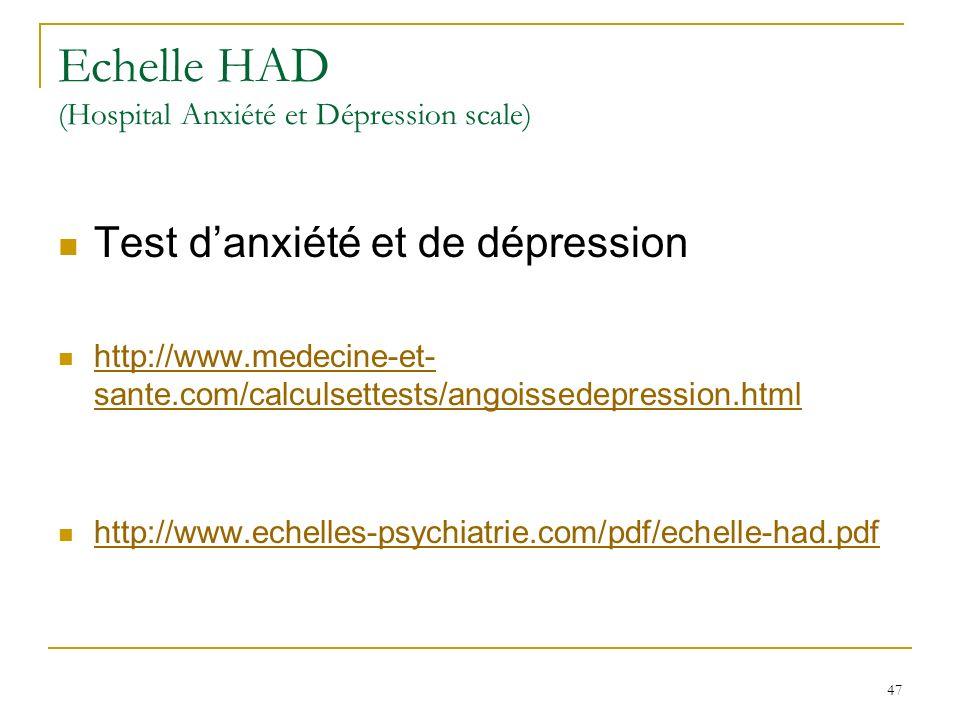 Echelle HAD (Hospital Anxiété et Dépression scale)