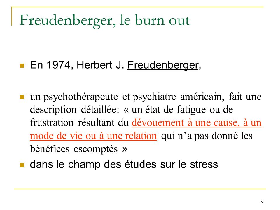 Freudenberger, le burn out