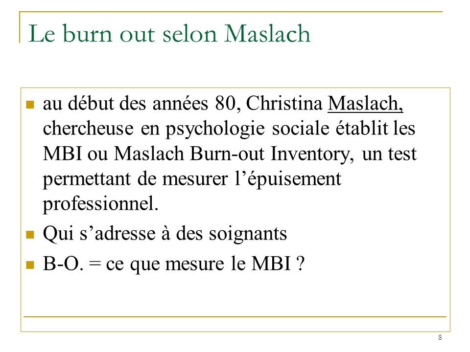 Le burn out selon Maslach
