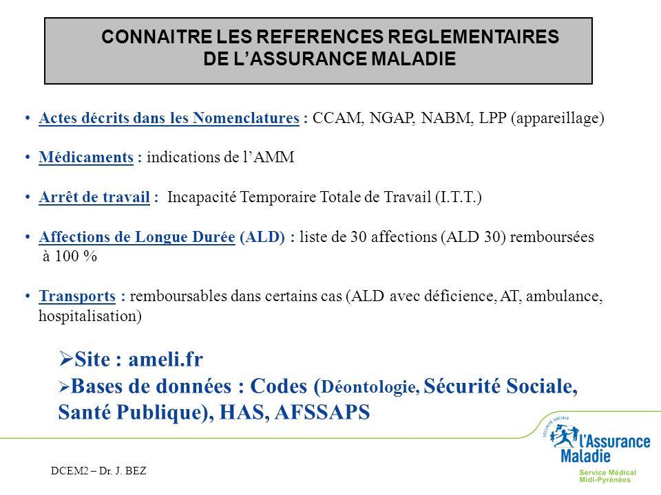 CONNAITRE LES REFERENCES REGLEMENTAIRES DE L'ASSURANCE MALADIE