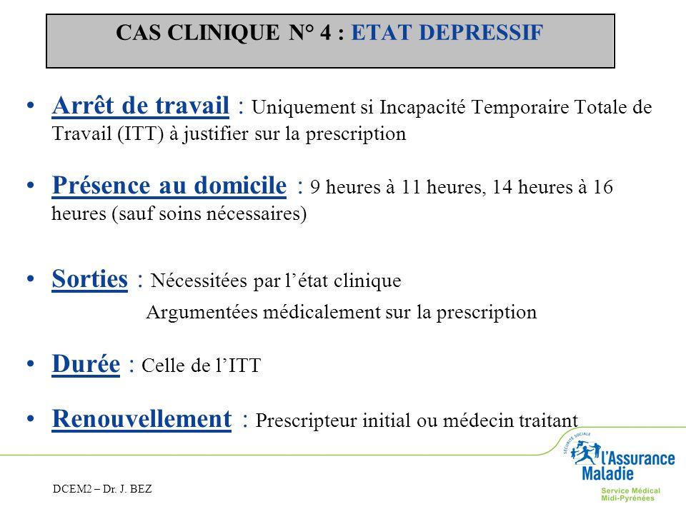 CAS CLINIQUE N° 4 : ETAT DEPRESSIF