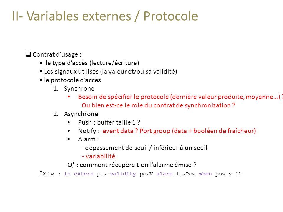 II- Variables externes / Protocole