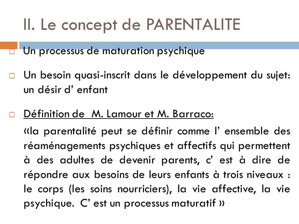 II. Le concept de PARENTALITE