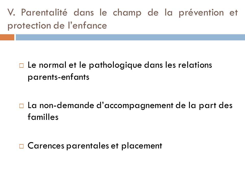 V. Parentalité dans le champ de la prévention et protection de l'enfance