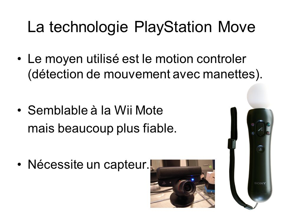 La technologie PlayStation Move