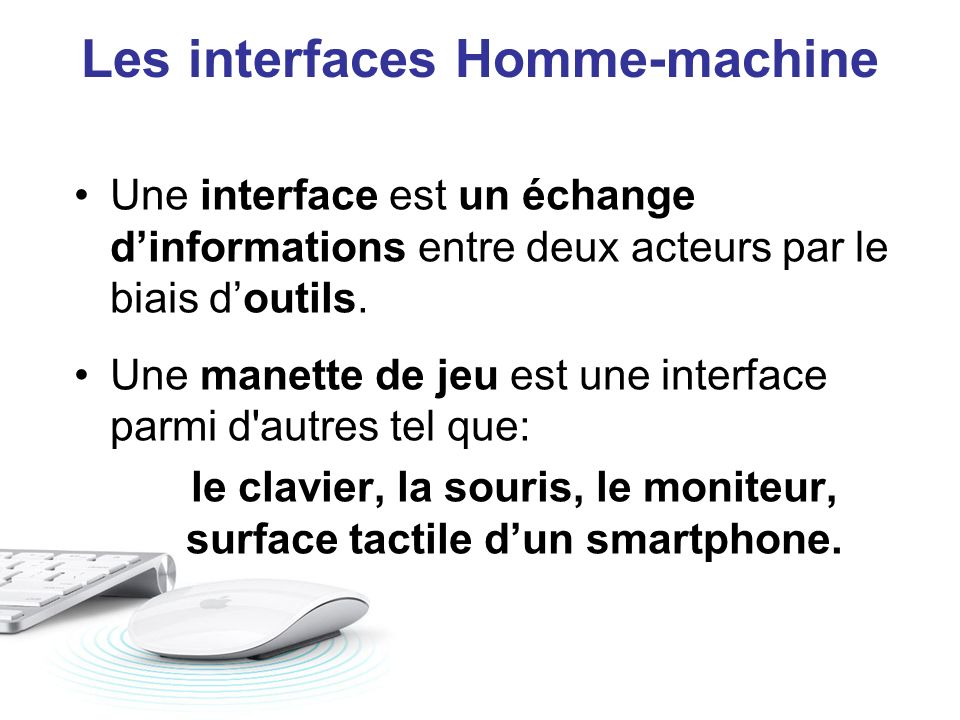 Les interfaces Homme-machine