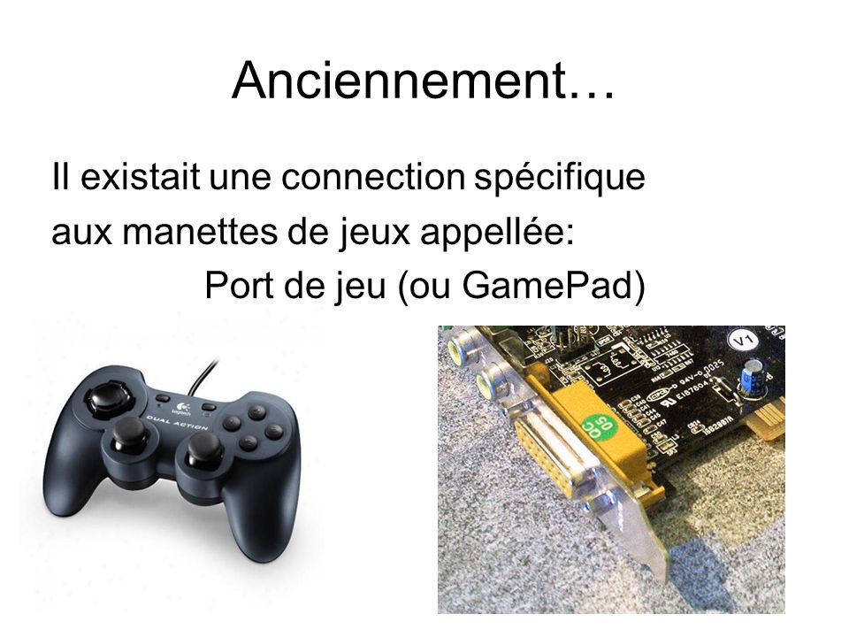 Port de jeu (ou GamePad)