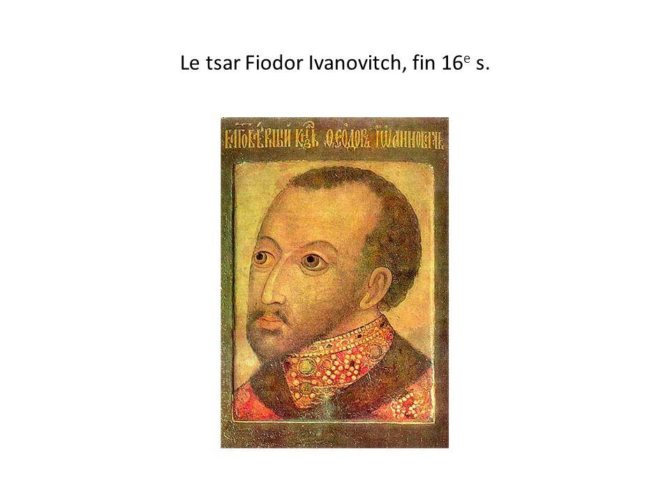 Le tsar Fiodor Ivanovitch, fin 16e s.