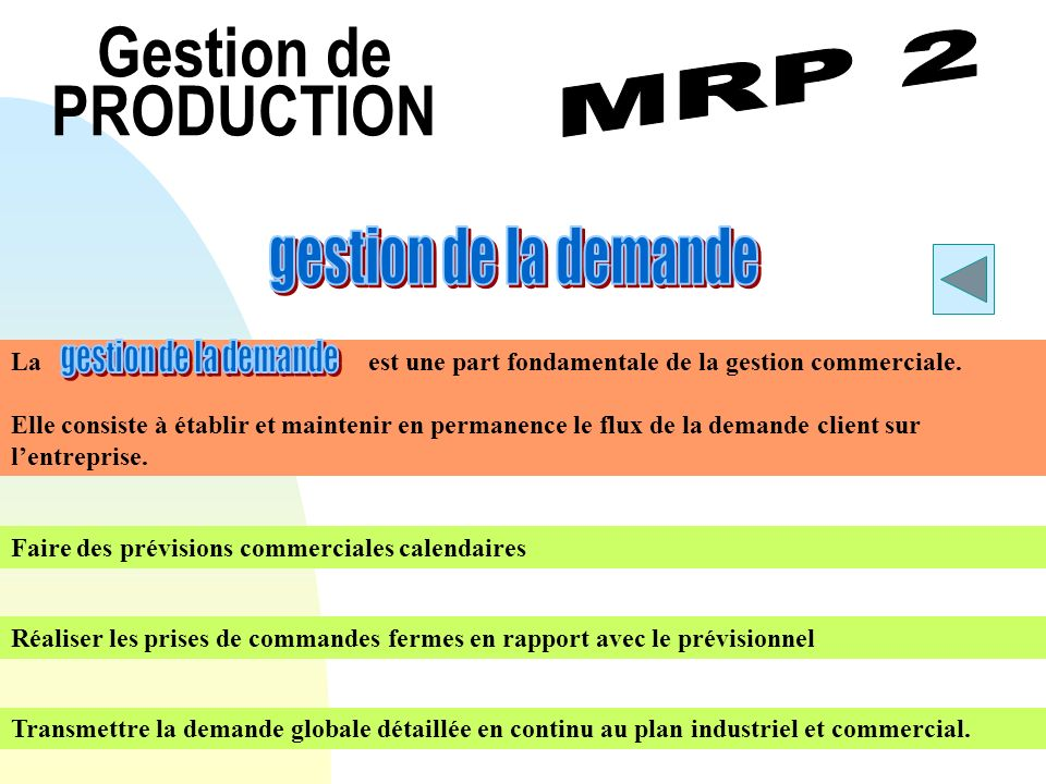 Gestion de PRODUCTION gestion de la demande MRP 2