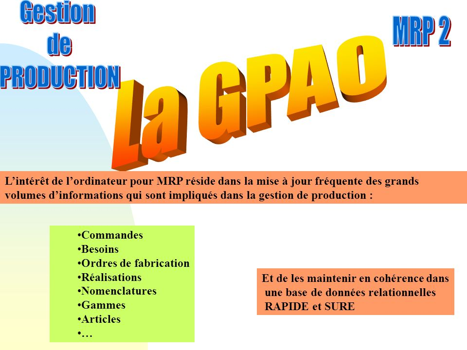 La GPAO Gestion de MRP 2 PRODUCTION