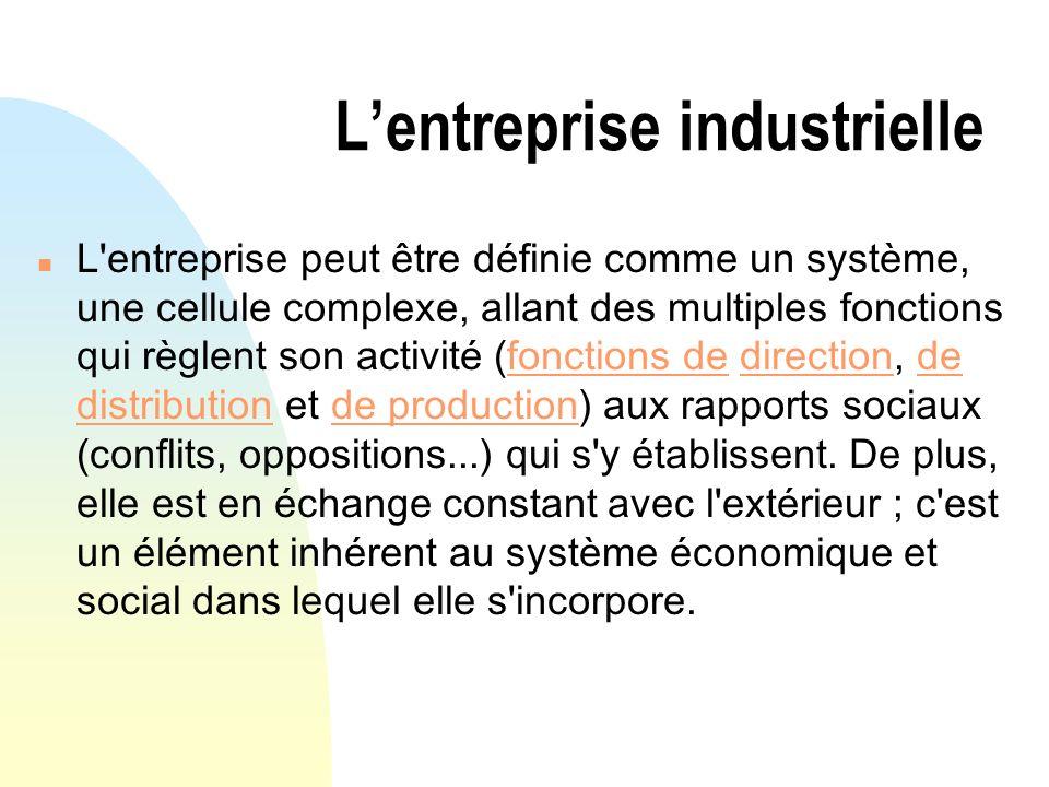 L'entreprise industrielle