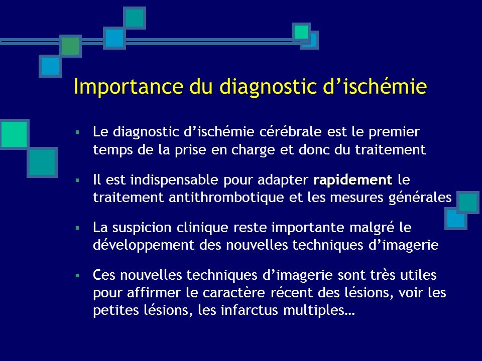 Importance du diagnostic d'ischémie