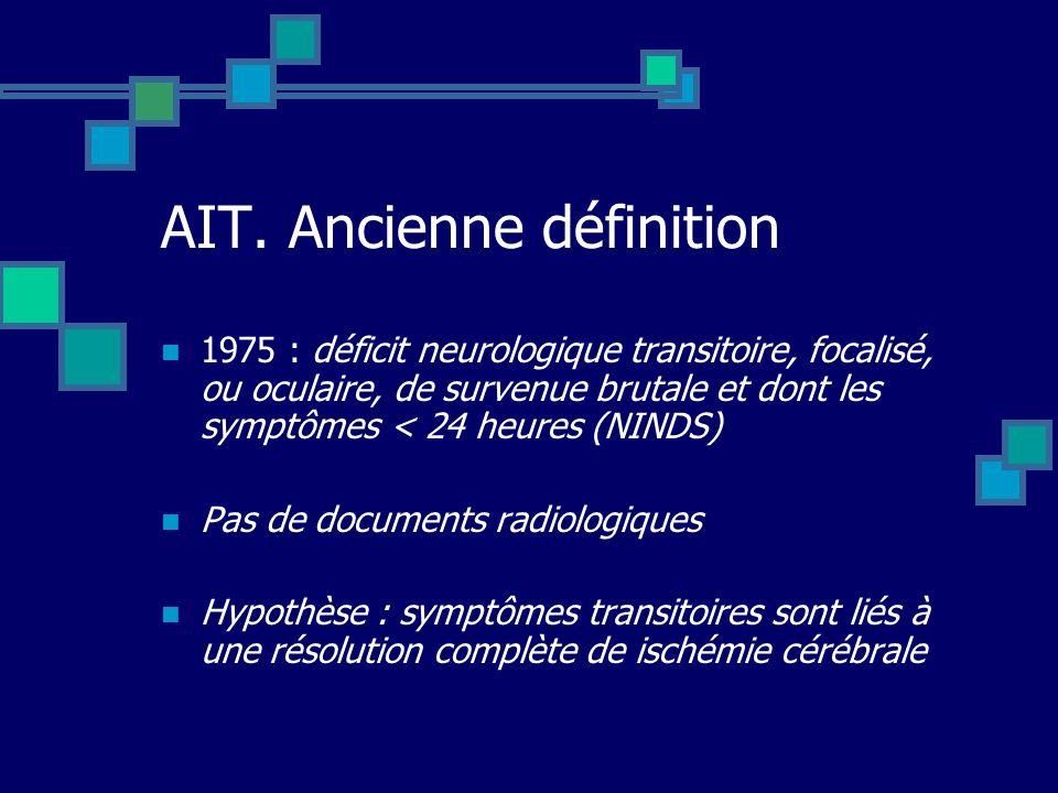 AIT. Ancienne définition
