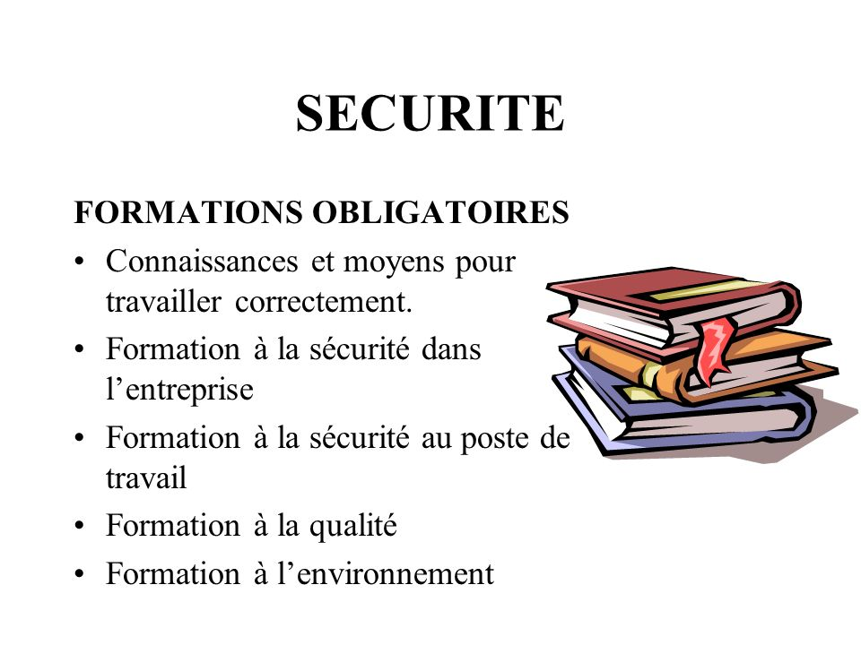 SECURITE FORMATIONS OBLIGATOIRES
