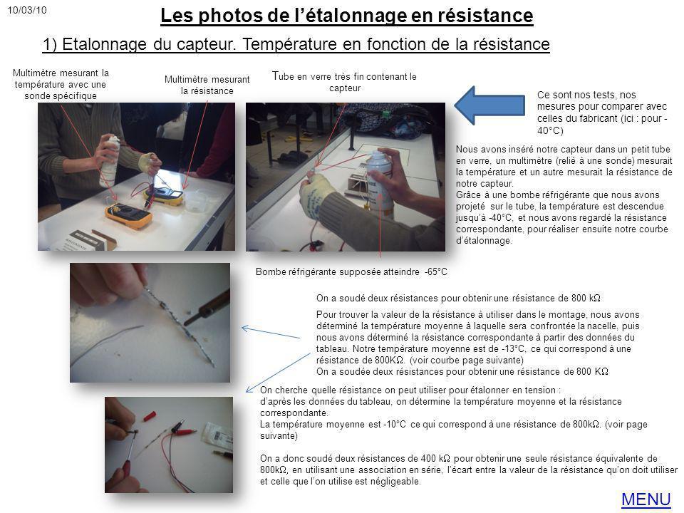 Les photos de l'étalonnage en résistance