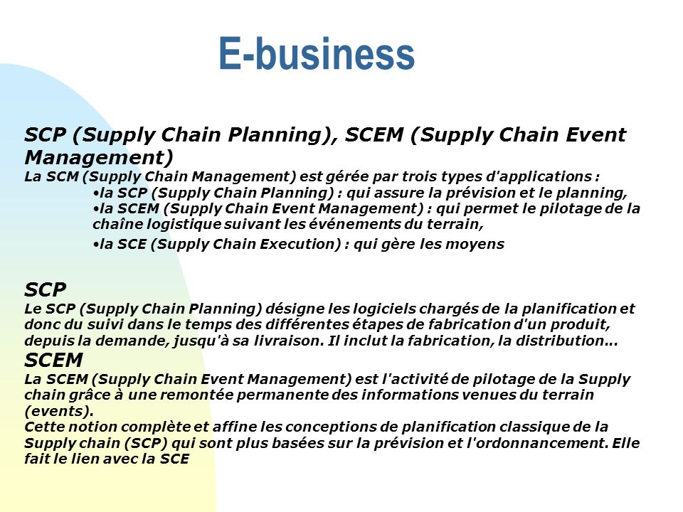 E-business SCP (Supply Chain Planning), SCEM (Supply Chain Event Management)