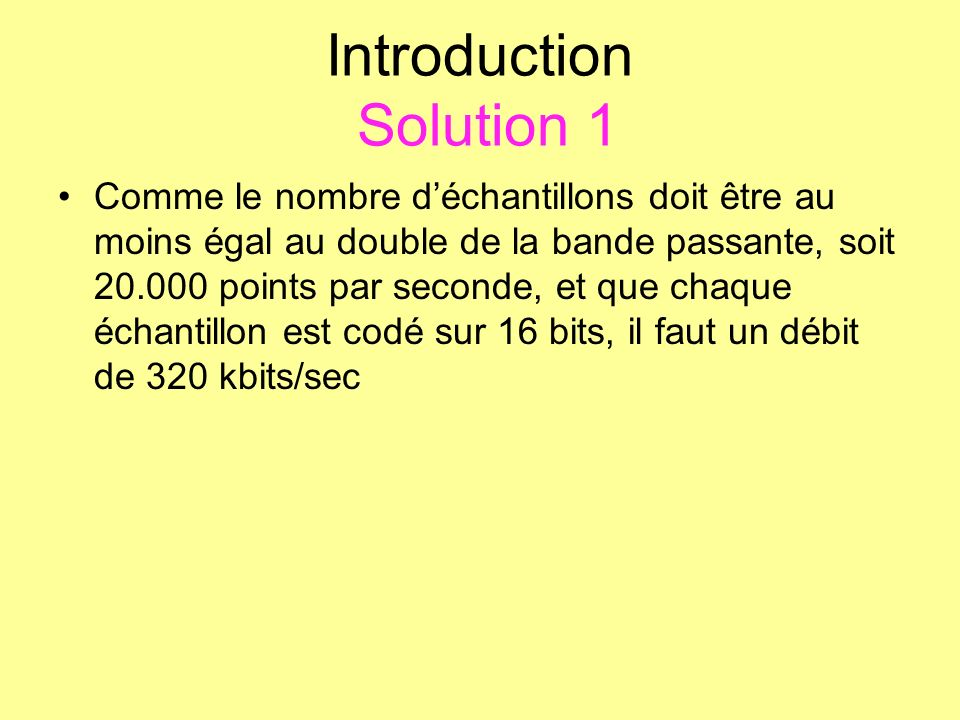 Introduction Solution 1