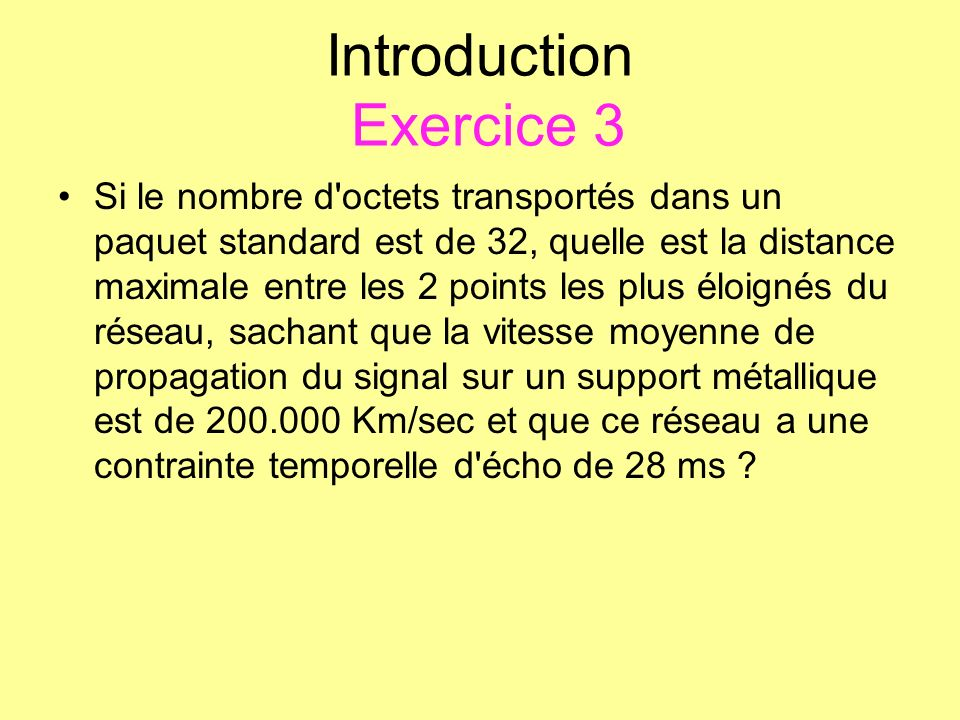 Introduction Exercice 3