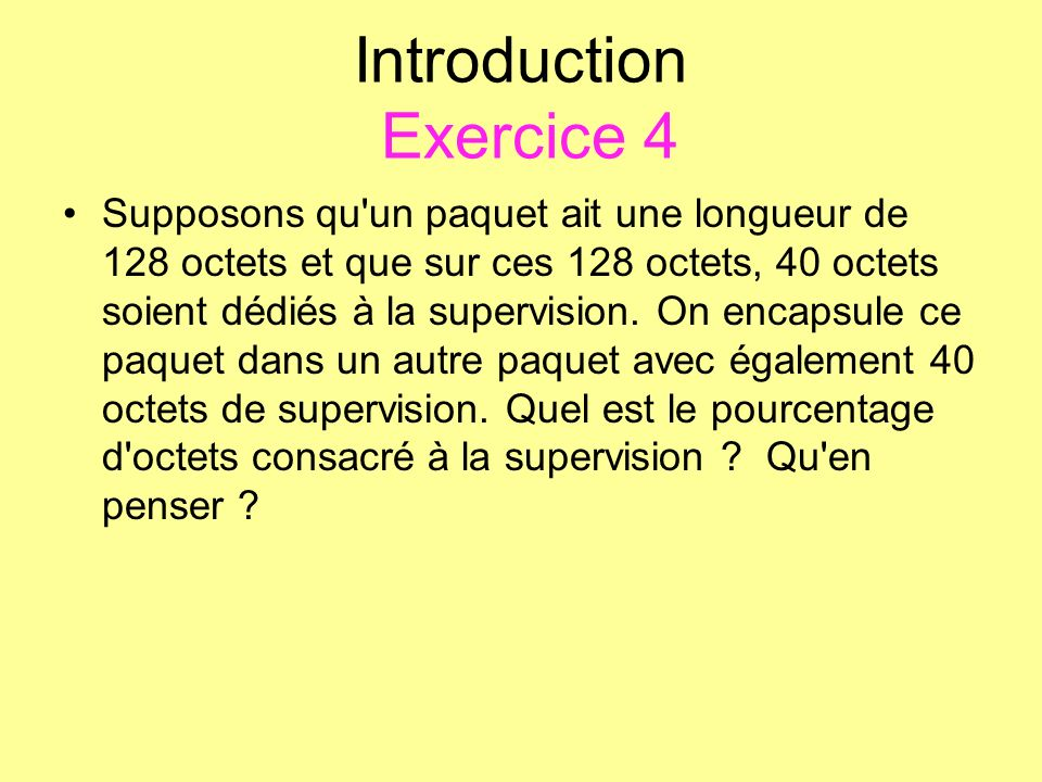 Introduction Exercice 4