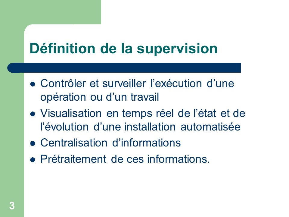 Définition de la supervision