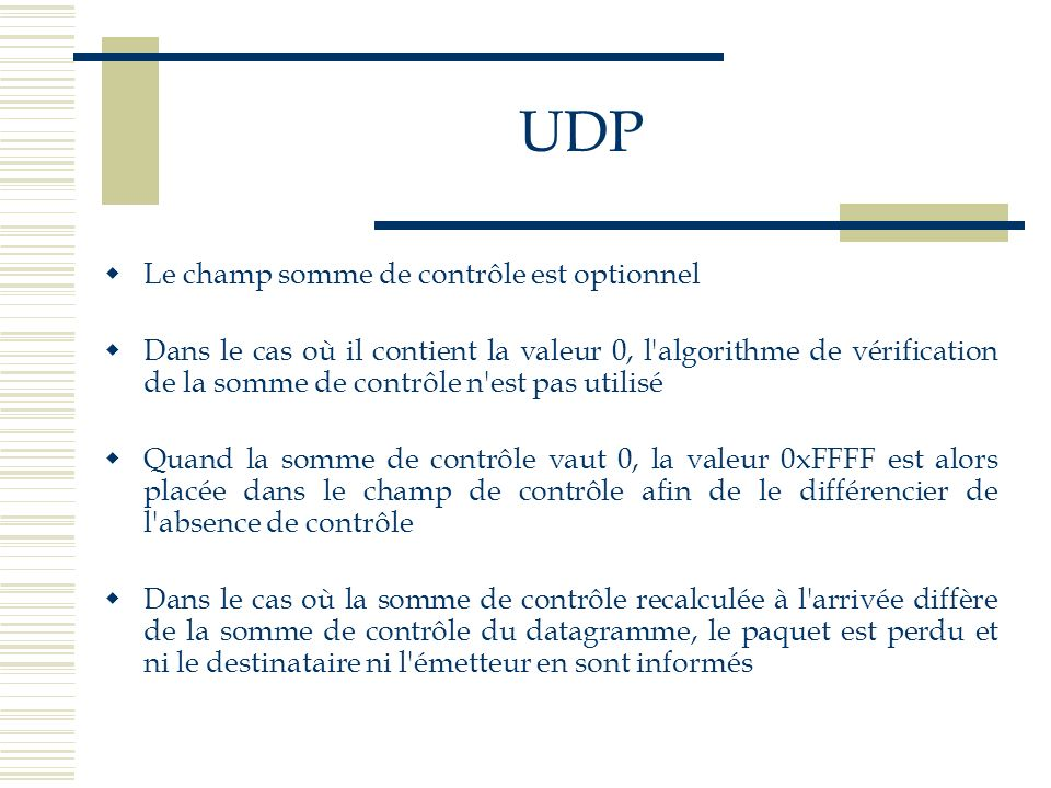 UDP Le champ somme de contrôle est optionnel