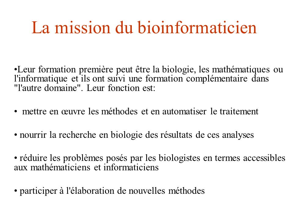 La mission du bioinformaticien