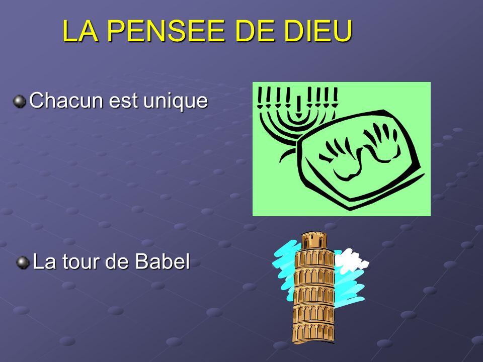 LA PENSEE DE DIEU Chacun est unique La tour de Babel