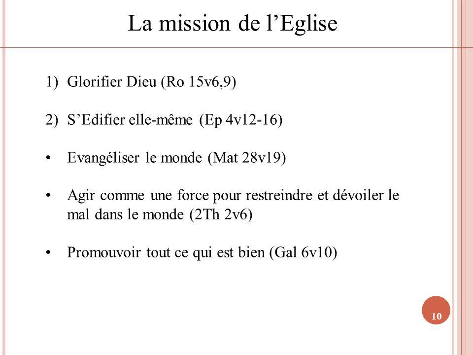 La mission de l'Eglise Glorifier Dieu (Ro 15v6,9)