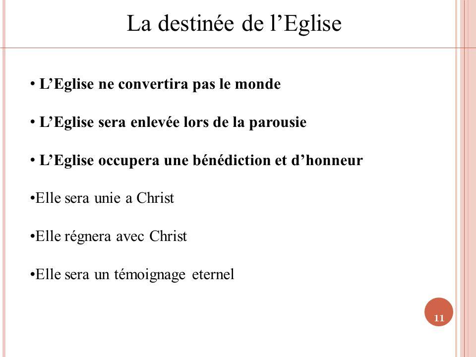 La destinée de l'Eglise