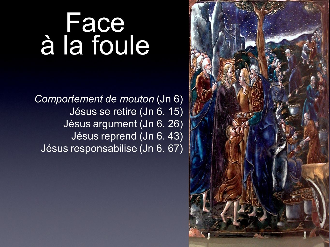 Face à la foule Comportement de mouton (Jn 6)