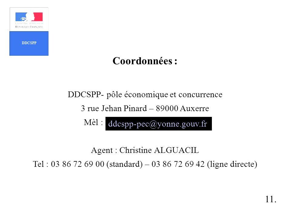 Coordonnées : 11. DDCSPP- pôle économique et concurrence
